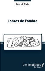 Vente EBooks : Contes de l'ombre  - David Alric
