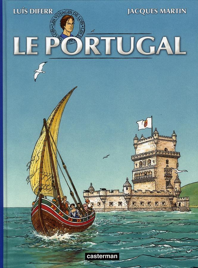 les voyages de Loïs t.2 ; le Portugal