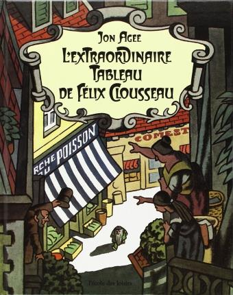 L'extraordinaire tableau de Félix Clousseau