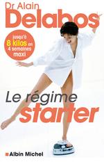 Le Régime starter  - Alain Delabos - Dr Alain Delabos