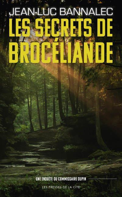 LES SECRETS DE BROCELIANDE BANNALEC, JEAN-LUC