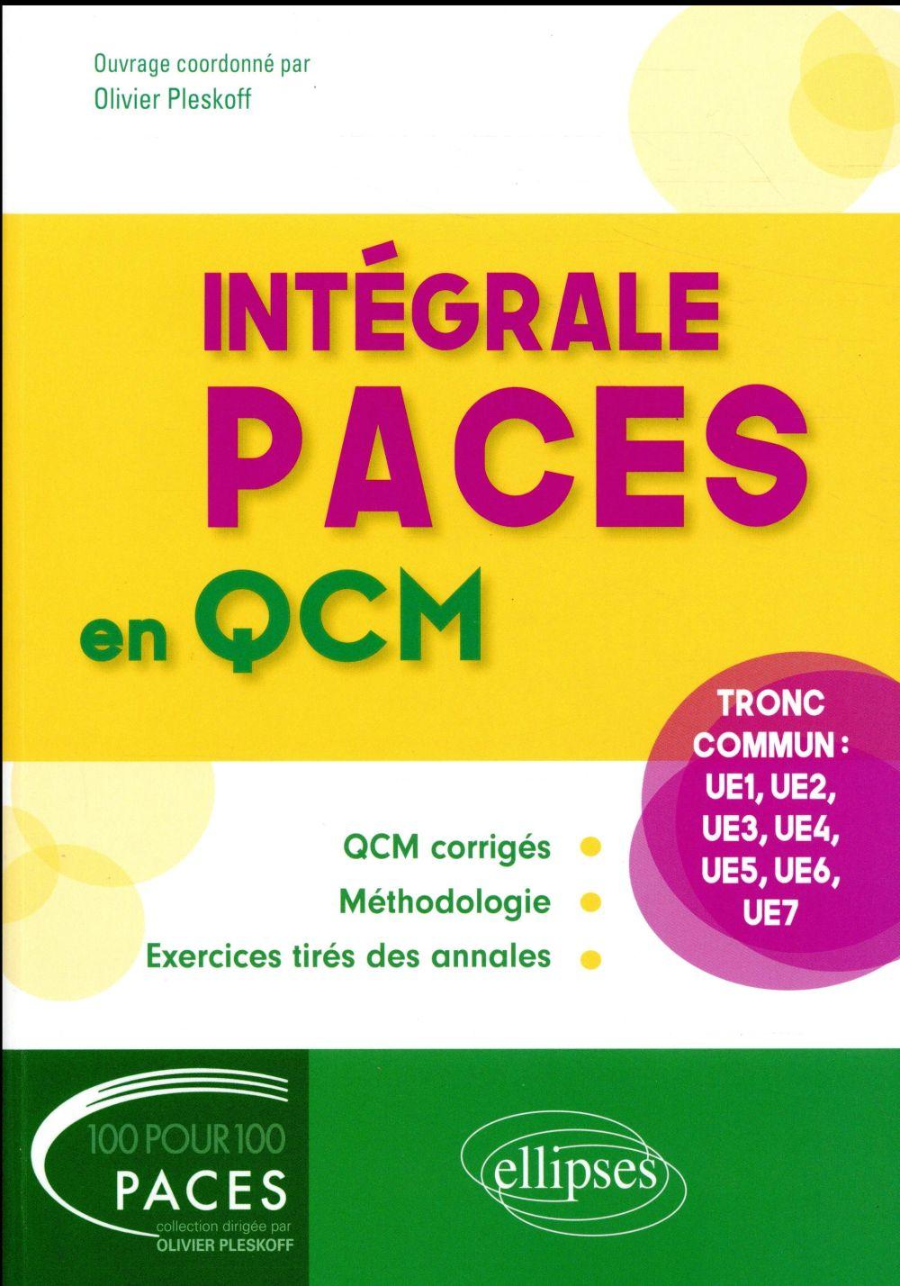 Objectif PACES en QCM ; le tout en un