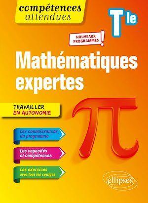 Compétences attendues ; mathématiques expertes ; terminale - nouveaux programmes