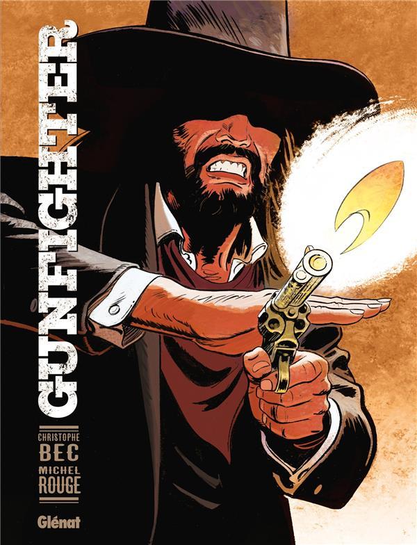 BEC, CHRISTOPHE  - GUNFIGHTER T.1
