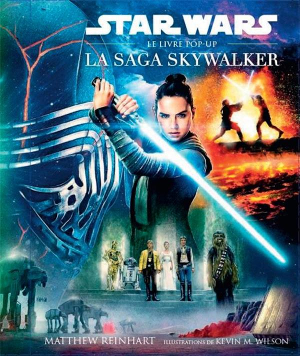 Star Wars ; la saga Skywalker ; le livre pop-up