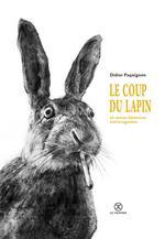 Couverture de Le Coup Du Lapin Et Autres Histoires Extravagantes