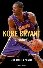 Vente Livre Numérique : Kobe Bryant - Showboat  - Roland Lazenby