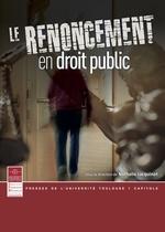 Vente EBooks : Le renoncement en droit public  - Nathalie Jacquinot