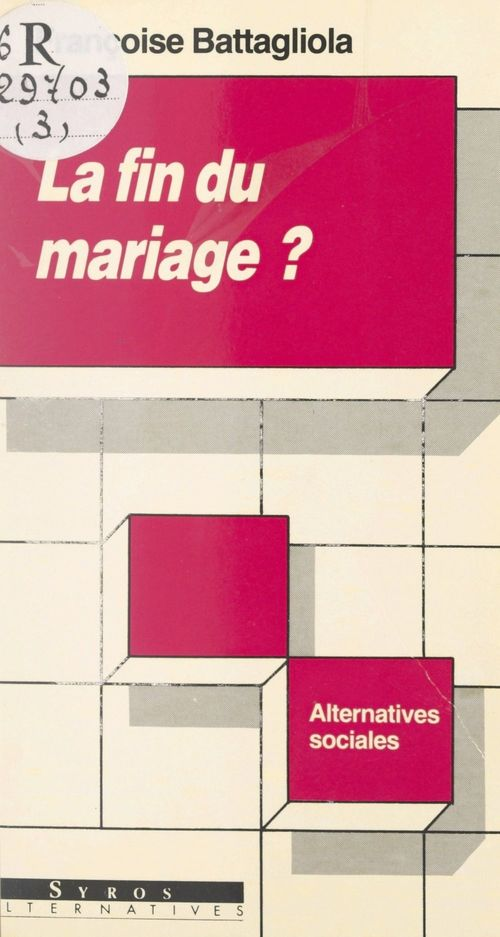 La fin du mariage ?