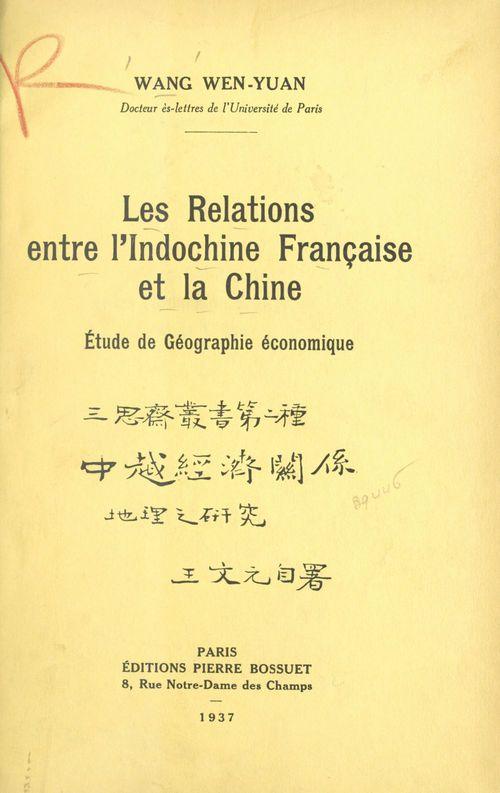 Les relations entre l'Indochine française et la Chine
