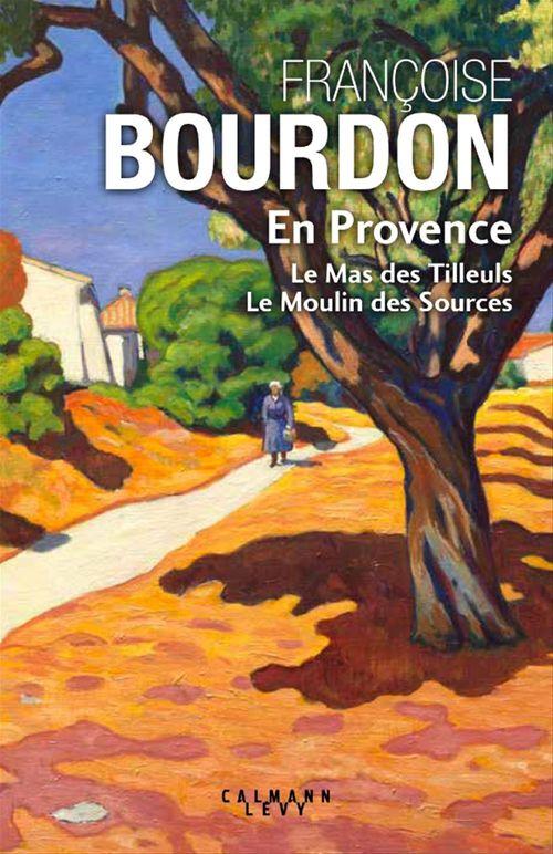 En Provence (collector)  - Françoise Bourdon