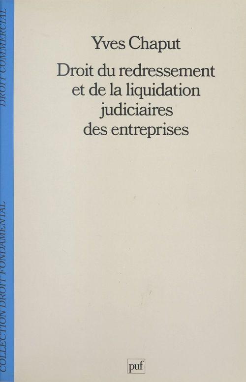 Droit du redressement et de la liquidation judiciaires des entreprises