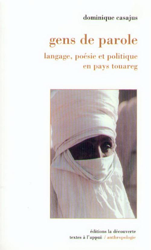 Gens de paroles ; langage, poésie et politique en pays touareg