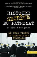 Vente Livre Numérique : Histoire secrète du patronat de 1945 à nos jours  - Martine ORANGE - Erwan Seznec - Frédéric Charpier