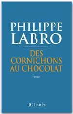 Vente EBooks : Des cornichons au chocolat  - Philippe Labro