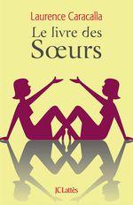 Vente EBooks : Le livre des soeurs  - Laurence CARACALLA