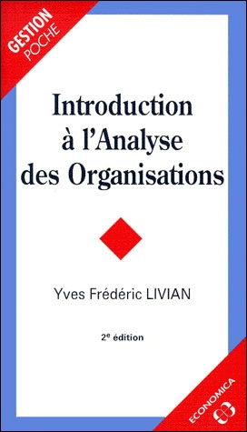 Introduction A L'Analyse Des Organisations ; 2e Edition