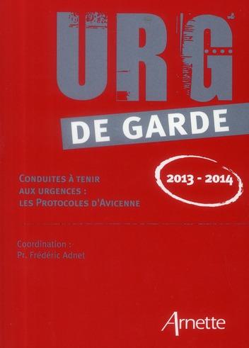 Urg De Garde 2013-2014 Conduites A Tenir Aux Urgences Les Protocoles D Avicenne