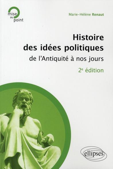 Histoire Des Idees Politiques De L'Antiquite A Nos Jours 2e Edition