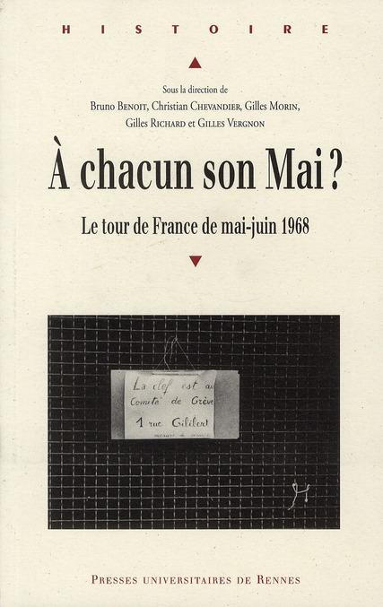 à chacun son mai ? ; le tour de France de mai-juin 1968
