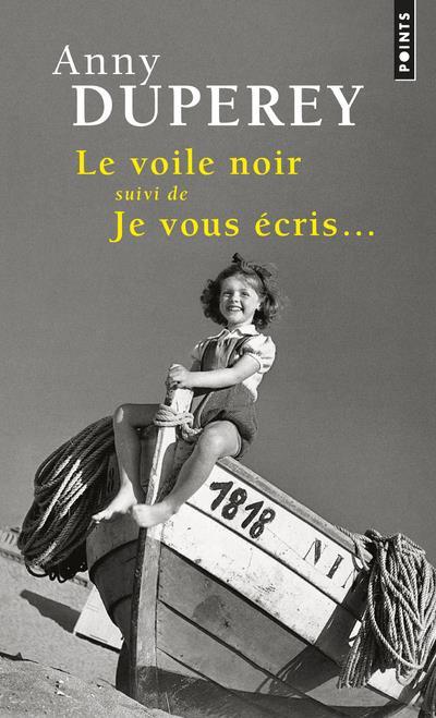 LE VOILE NOIR  -  JE VOUS ECRIS...