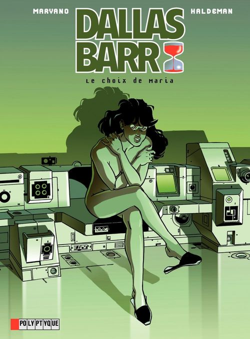 Dallas Barr - Tome 2 - Choix de Maria (Le)