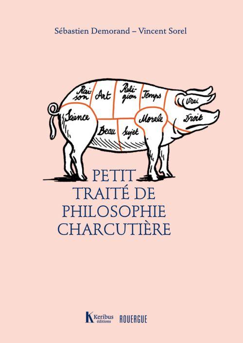 Petit traité de philosophie charcutière