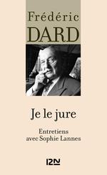 Vente Livre Numérique : Je le jure  - Frédéric Dard - Sophie Lannes
