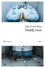 Vente Livre Numérique : Daddy Love  - Joyce Carol Oates