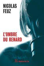 Vente EBooks : L'ombre du renard  - Nicolas Feuz