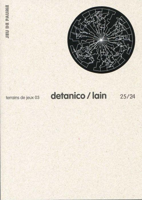 TERRAINS DE JEUX T.25/24 ; Detanico/Lain