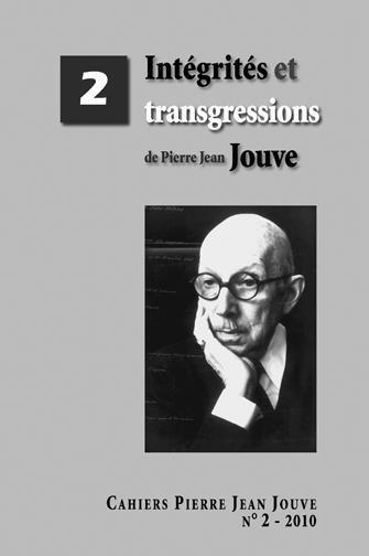 Cahiers pierre jean jouve 2 - integrites et transgressions de pierre jean jouve