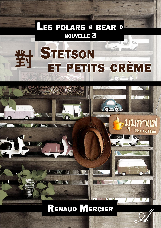 Stetson et petits crème