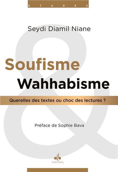 Soufisme et wahabisme : querelles des textes ou choc des cultures ?