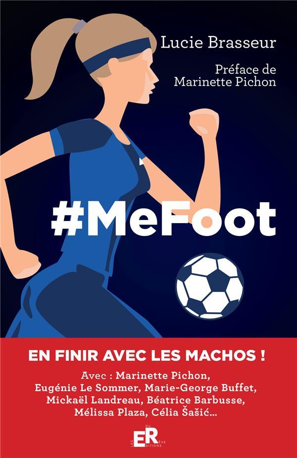 #mefoot ; un extraordinaire road trip aux pays du foot féminin
