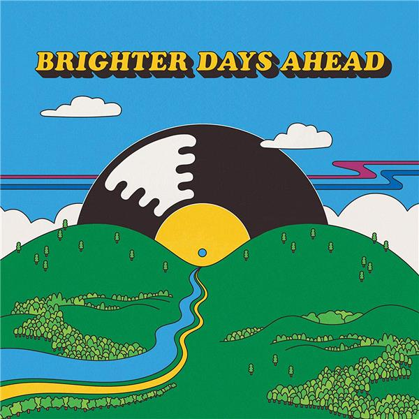 Colemine Records presents : brighter days ahead