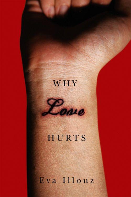 Why Love Hurts