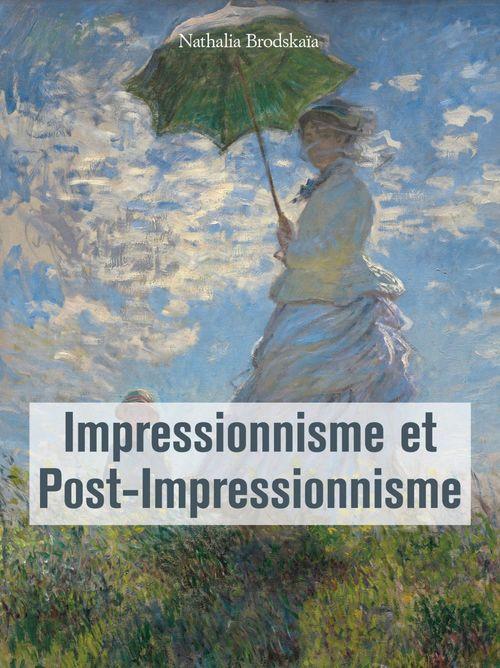 L'impressionnisme et le post-impressionisme