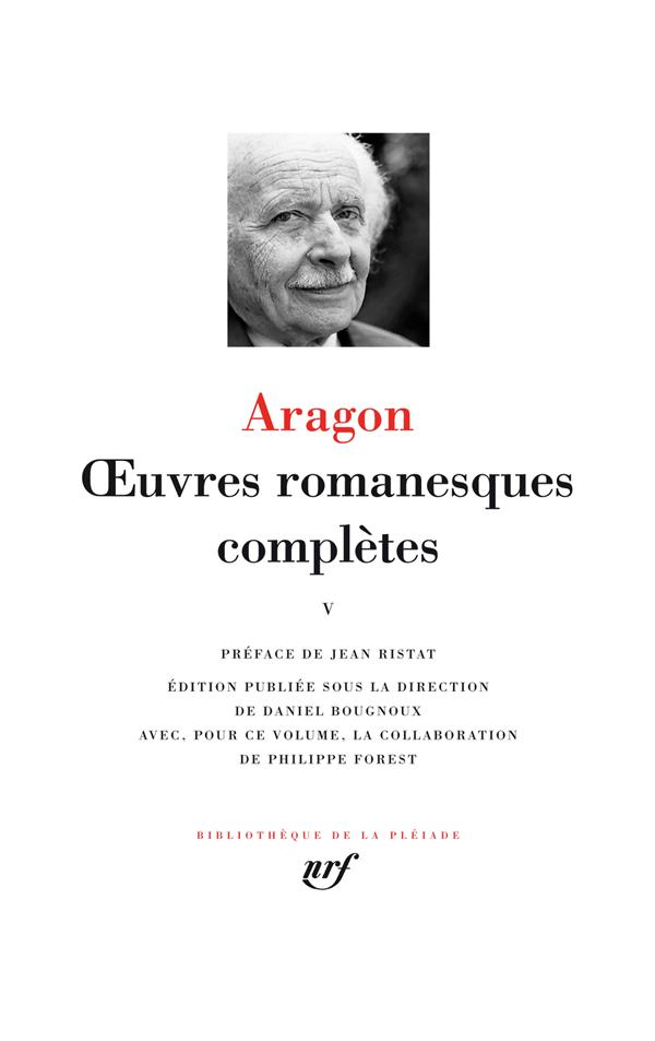 ARAGON, LOUIS - OEUVRES ROMANESQUES COMPLETES T.5