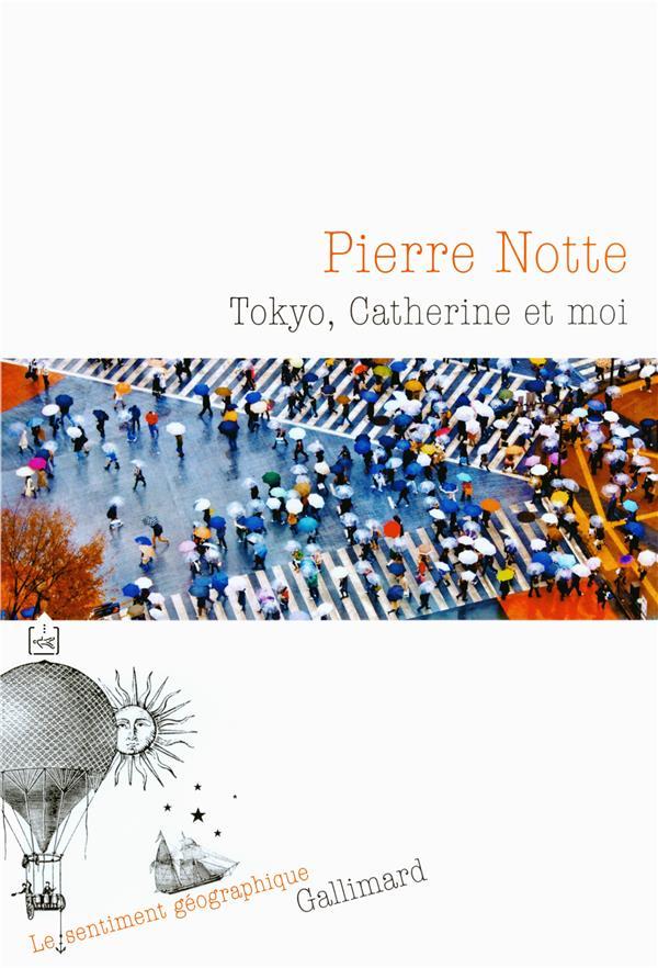Tokyo, Catherine et moi