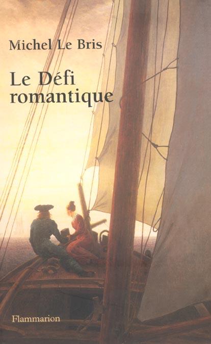 Le defi romantique