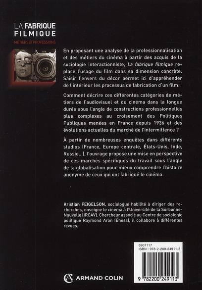 La fabrique filmique ; métiers et professions