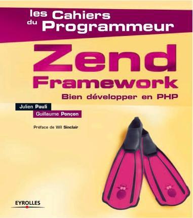 Zend framework ; bien développer en PHP