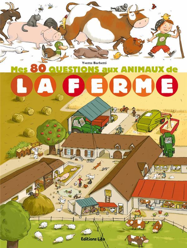 Mes 80 questions aux animaux de la ferme
