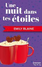 Vente Livre Numérique : Une nuit dans tes étoiles  - Emily Blaine