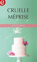 Vente EBooks : Cruelle méprise  - Julia James