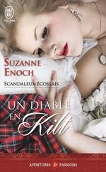 Scandaleux écossais t.1 ; un diable en kilt  - Suzanne Enoch