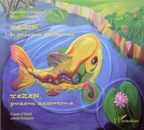 Tézin, le poisson amoureux
