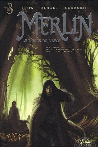 Merlin - la quête de l'épée ; INTEGRALE T.1 A T.3