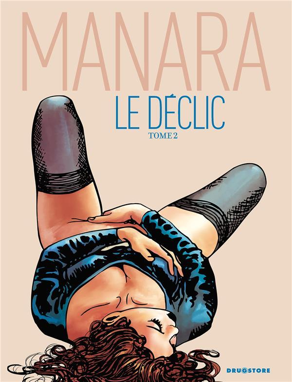 LE DECLIC - TOME 02 - NE COULEUR MANARA